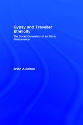Gypsy and Traveller Ethnicity by Brian A Belton