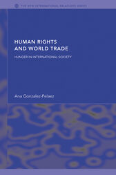 Human Rights and World Trade by Ana Gonzalez-Pelaez