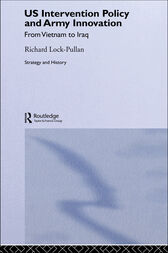US Intervention Policy and Army Innovation by Richard Lock-Pullan