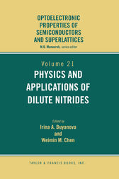 Physics and Applications of Dilute Nitrides by I. Buyanova