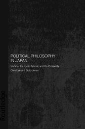 Political Philosophy in Japan by Christopher Goto-Jones