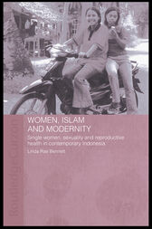 Women, Islam and Modernity by Linda Rae Bennett