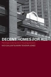 Decent Homes for All by Nick Gallent