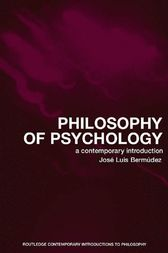 Philosophy of Psychology by Jose Luis Bermudez
