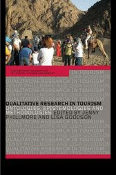 Qualitative Research in Tourism by Lisa Goodson