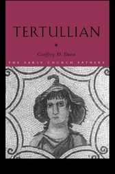 Tertullian by Geoffrey D. Dunn