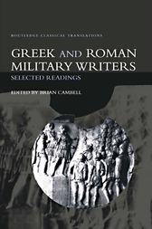 Greek and Roman Military Writers by Brian Campbell