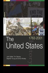 The United States, 1763–2001 by Tim Clancey