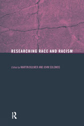 Researching Race and Racism by Martin Bulmer