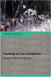 Tourism in the Caribbean by David Timothy Duval