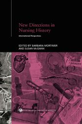 New Directions in Nursing History by Susan McGann