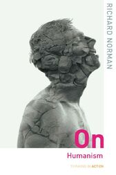 On Humanism by Richard Norman