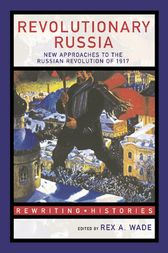 Revolutionary Russia by Rex A. Wade