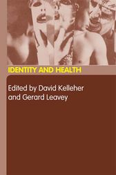 Identity and Health by David Kelleher