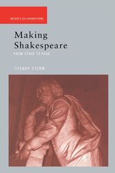 Making Shakespeare by Tiffany Stern