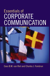 Essentials of Corporate Communication by van Riel Cees