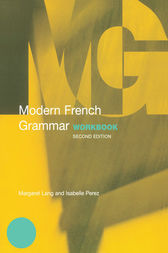 Modern French Grammar Workbook by Margaret Lang