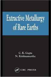 Extractive Metallurgy of Rare Earths by Nagaiyar Krishnamurthy