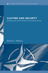 Culture and Security by Michael Williams