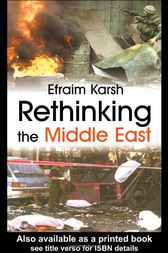 Rethinking the Middle East by Efraim Karsh