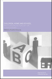 Children, Home and School by Ros Edwards