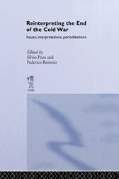 Reinterpreting the End of the Cold War by Silvio Pons