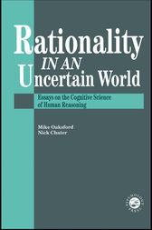 Rationality In An Uncertain World by Nick Chater