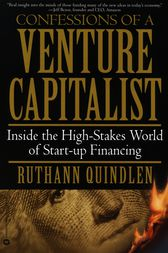 Confessions of a Venture Capitalist by Ruthann Quindlen