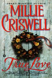 True Love by Millie Criswell