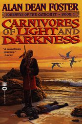 Carnivores of Light and Darkness by Alan Dean Foster