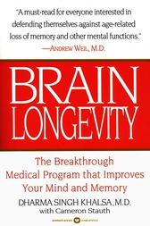 Brain Longevity by Dharma Singh Khalsa