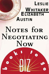 Notes for Negotiating Now by Leslie Whitaker
