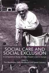 Social Care and Social Exclusion by Tim Blackman
