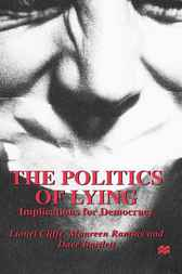 The Politics of Lying by Lionel Cliffe