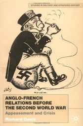 Anglo-French Relations before the Second World War by Richard Davis