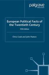 European Political Facts of the Twentieth Century by Chris Cook