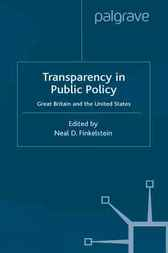 Transparency in Public Policy by Neal D. Finkelstein