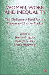 Women, Work and Inequality by Jeanne Gregory