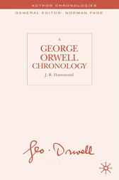 A George Orwell Chronology by J.R. Hammond