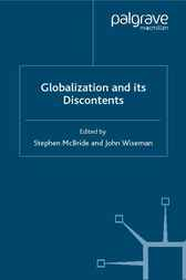 Globalisation and its Discontents by Stephen McBride