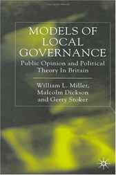 Models of Local Governance by William L. Miller