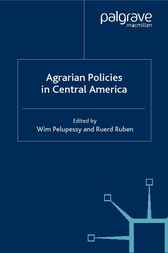 Agrarian Policies in Central America by Wim Pelupessy
