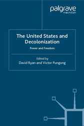 The United States and Decolonization by David Ryan