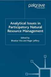 Analytical Issues in Participatory Natural Resources by Bhaskar Vira