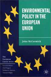 Creating Enviromental Policy in the European Union by Anthony Zito