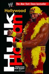Hollywood Hulk Hogan by Hulk Hogan