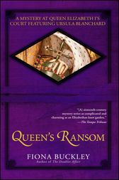 Queen's Ransom by Fiona Buckley