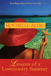 Lessons of a Lowcountry Summer by Rochelle Alers