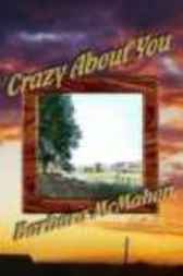 Crazy About You by Barbara McMahon