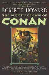 The Bloody Crown of Conan by Robert E. Howard